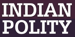 Indian Polity – YouTube Videos [ Fantastic Fundas ]