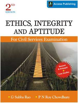Ethics Integrity and Aptitude for Civil Services Examination